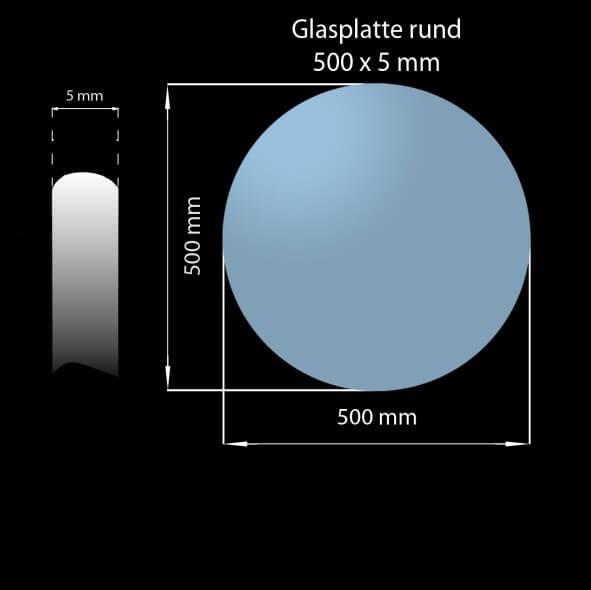 Glasplatte 500 x 5 mm Rund